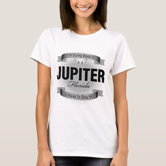 I'm Going Back To (Jupiter) T-Shirt