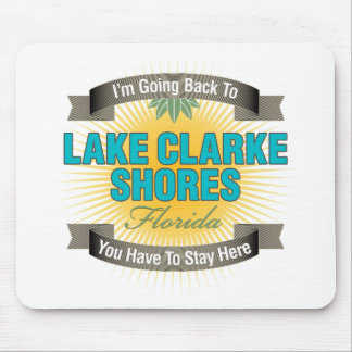 I'm Going Back To (Lake Clarke Shores) Mouse Pad