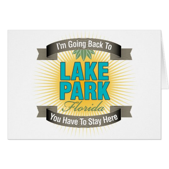 I'm Going Back To (Lake Park) Card