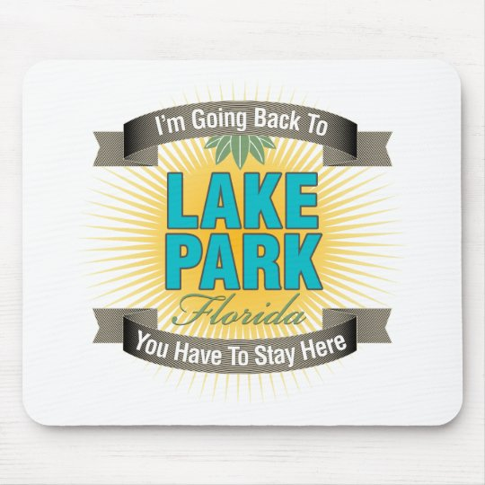 I'm Going Back To (Lake Park) Mouse Pad