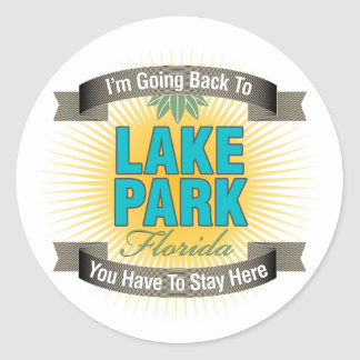 I'm Going Back To (Lake Park) Round Sticker