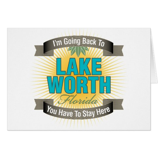 I'm Going Back To (Lake Worth) Card