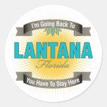I'm Going Back To (Lantana) Round Sticker