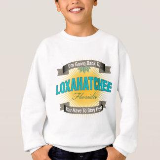 I'm Going Back To (Loxahatchee) Sweatshirt