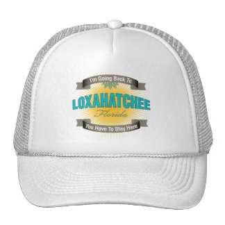 I'm Going Back To (Loxahatchee) Trucker Hat