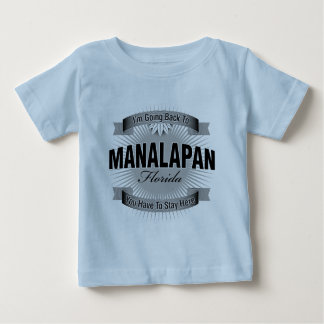 I'm Going Back To (Manalapan) Baby T-Shirt