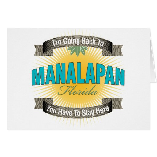 I'm Going Back To (Manalapan) Greeting Card