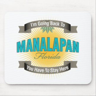 I'm Going Back To (Manalapan) Mouse Pad