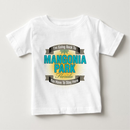 I'm Going Back To (Mangonia Park) Baby T-Shirt