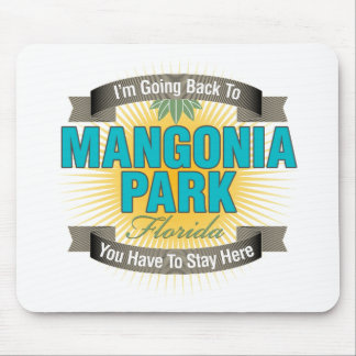 I'm Going Back To (Mangonia Park) Mouse Pad