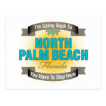 I'm Going Back To (North Palm Beach) Post Card