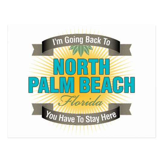 I'm Going Back To (North Palm Beach) Postcard