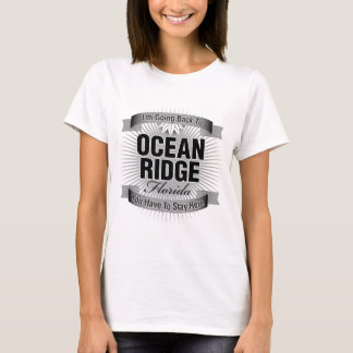 I'm Going Back To (Ocean Ridge) T-Shirt