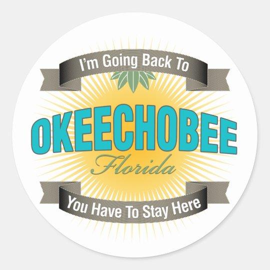 I'm Going Back To (Okeechobee) Classic Round Sticker