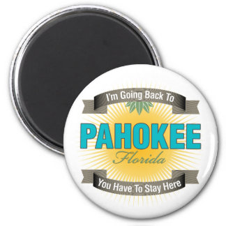 I'm Going Back To (Pahokee) 2 Inch Round Magnet
