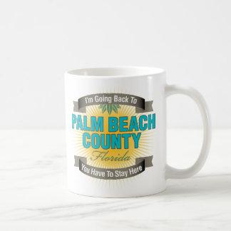 I'm Going Back To (Palm Beach County) Coffee Mug