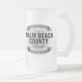 I'm Going Back To (Palm Beach County) Frosted Glass Beer Mug