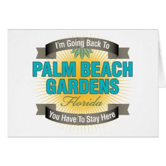 I'm Going Back To (Palm Beach Gardens) Card