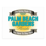 I'm Going Back To (Palm Beach Gardens) Postcards