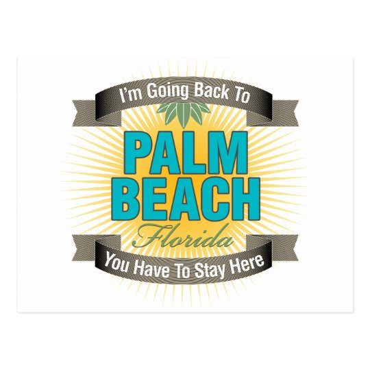 I'm Going Back To (Palm Beach) Postcard