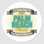 I'm Going Back To (Palm Beach) Round Stickers