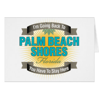 I'm Going Back To (Palm Beach Shores) Card