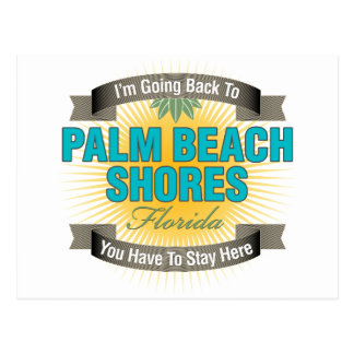 I'm Going Back To (Palm Beach Shores) Postcard
