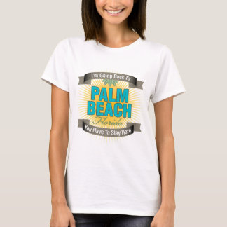 I'm Going Back To (Palm Beach) T-Shirt