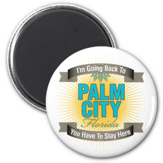 I'm Going Back To (Palm City) Magnet