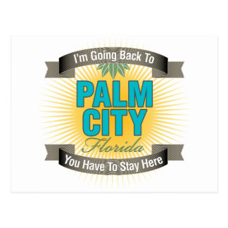 I'm Going Back To (Palm City) Postcard
