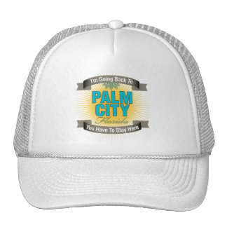 I'm Going Back To (Palm City) Trucker Hat