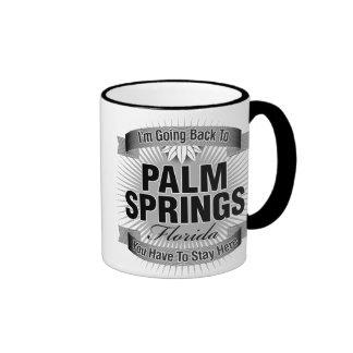 I'm Going Back To (Palm Springs) Ringer Coffee Mug