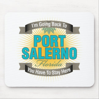 I'm Going Back To (Port Salerno) Mouse Pad