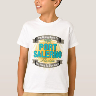 I'm Going Back To (Port Salerno) T-Shirt
