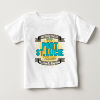 I'm Going Back To (Port St. Lucie) Baby T-Shirt