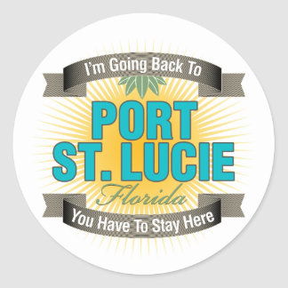 I'm Going Back To (Port St. Lucie) Classic Round Sticker