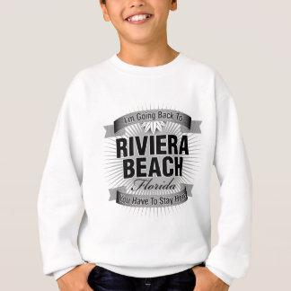 I'm Going Back To (Riviera Beach) Sweatshirt