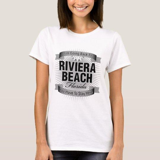 I'm Going Back To (Riviera Beach) T-Shirt