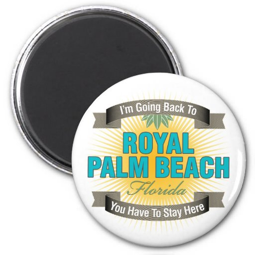 I'm Going Back To (Royal Palm Beach) 2 Inch Round Magnet