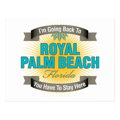 I'm Going Back To (Royal Palm Beach) Post Card