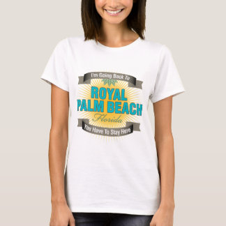 I'm Going Back To (Royal Palm Beach) T-Shirt