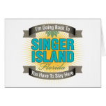 I'm Going Back To (Singer Island) Greeting Card