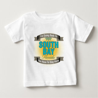 I'm Going Back To (South Bay) Baby T-Shirt