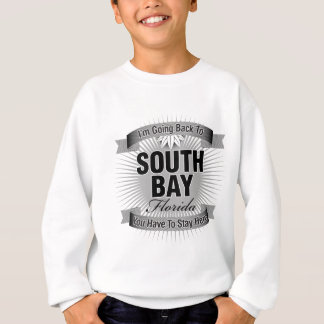 I'm Going Back To (South Bay) Sweatshirt