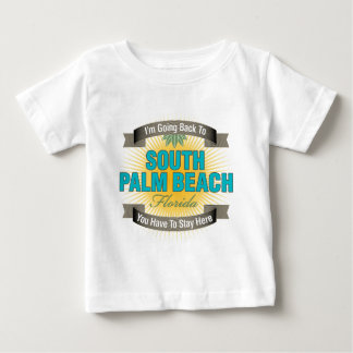 I'm Going Back To (South Palm Beach) Baby T-Shirt