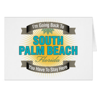 I'm Going Back To (South Palm Beach) Card