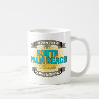I'm Going Back To (South Palm Beach) Coffee Mug