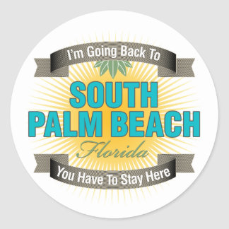 I'm Going Back To (South Palm Beach) Round Stickers