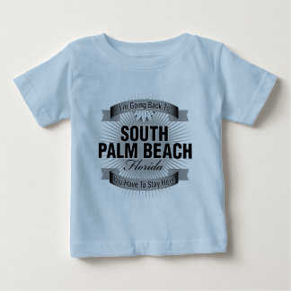 I'm Going Back To (South Palm Beach) Tee Shirt