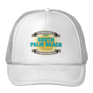 I'm Going Back To (South Palm Beach) Trucker Hat